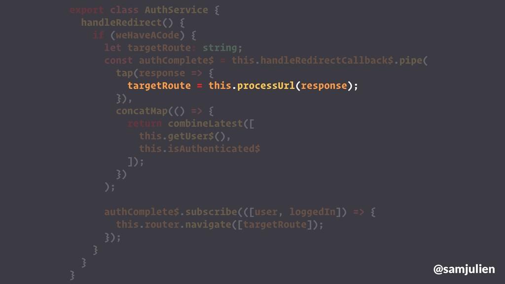 export class AuthService { handleRedirect() { i...