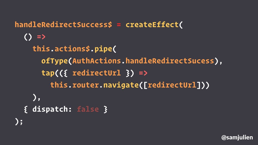 handleRedirectSuccess$ = createEffect( () => th...