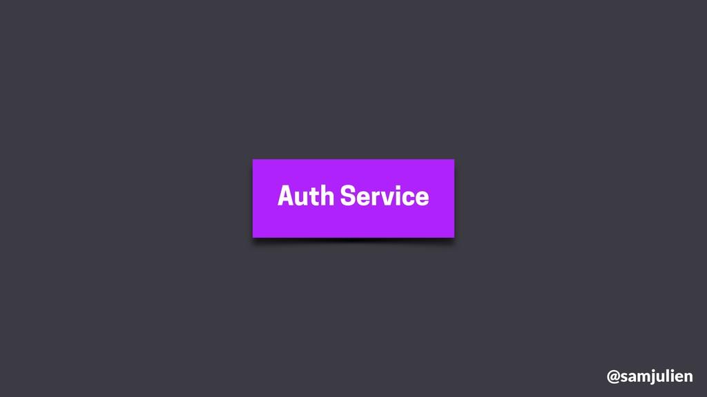 Auth Service @samjulien