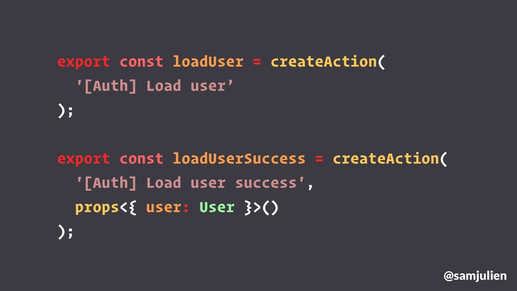 export const loadUser = createAction( '[Auth] L...