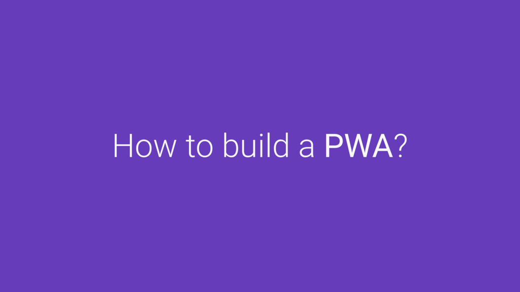 How to build a PWA?