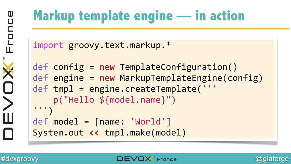 @glaforge #dvxgroovy Markup template engine — i...