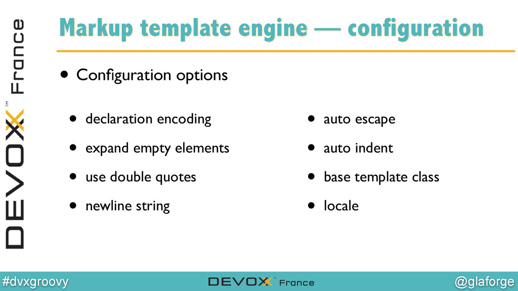 @glaforge #dvxgroovy Markup template engine — c...
