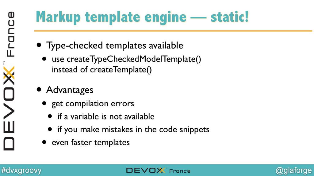 @glaforge #dvxgroovy Markup template engine — s...
