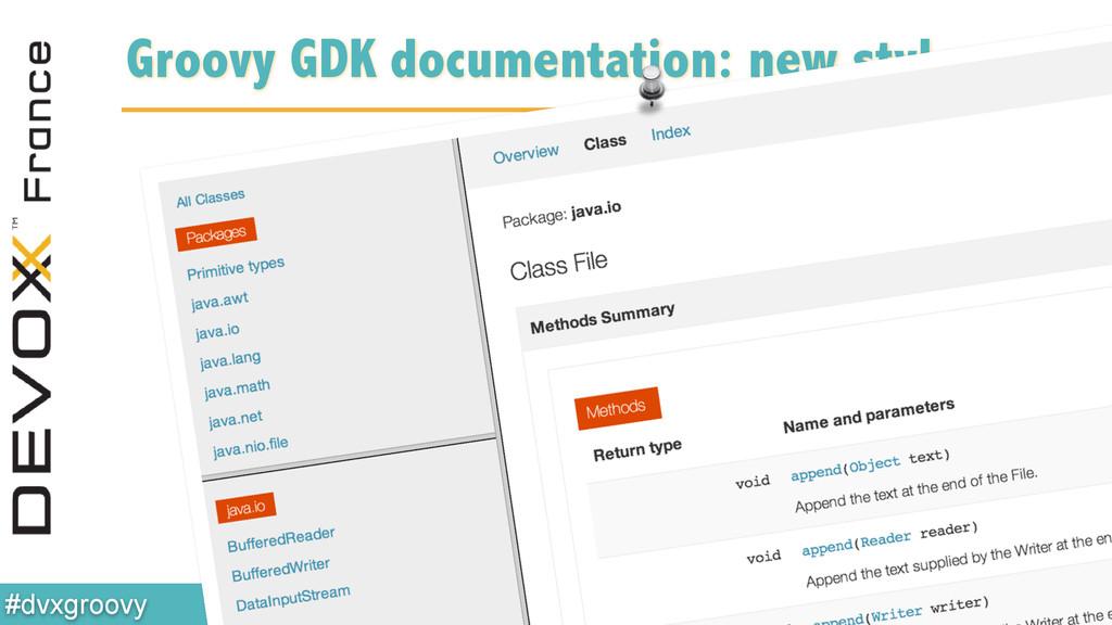 @glaforge #dvxgroovy Groovy GDK documentation: ...