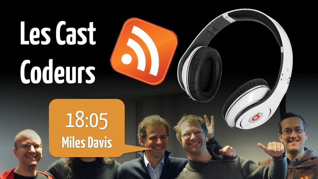Les Cast Codeurs 18:05 Miles Davis