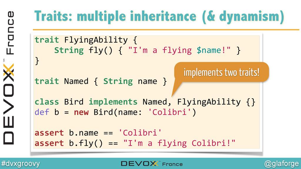 @glaforge #dvxgroovy trait FlyingAbility ...