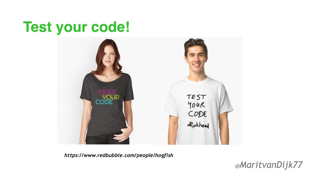 Test your code! https://www.redbubble.com/peopl...