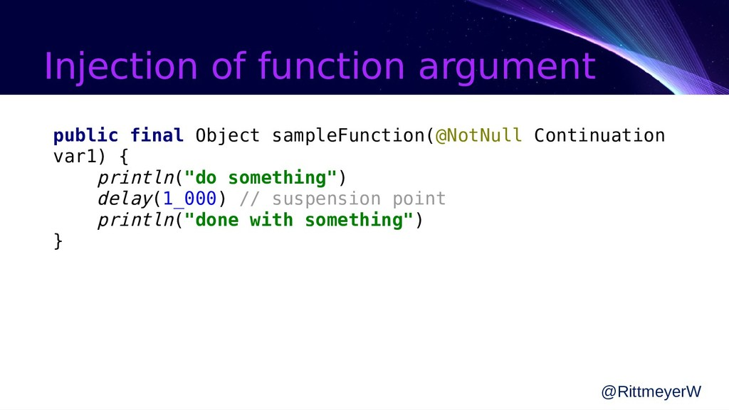 Injection of function argument @RittmeyerW publ...