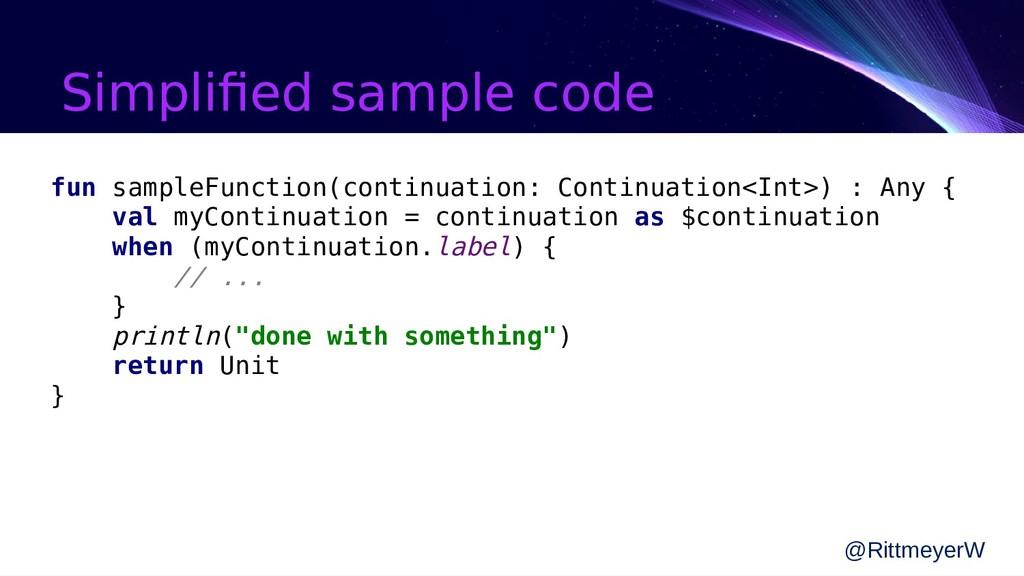Simplified sample code @RittmeyerW fun sampleFu...