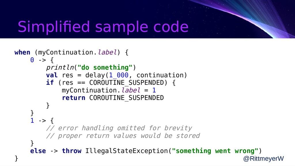 Simplified sample code @RittmeyerW when (myCont...
