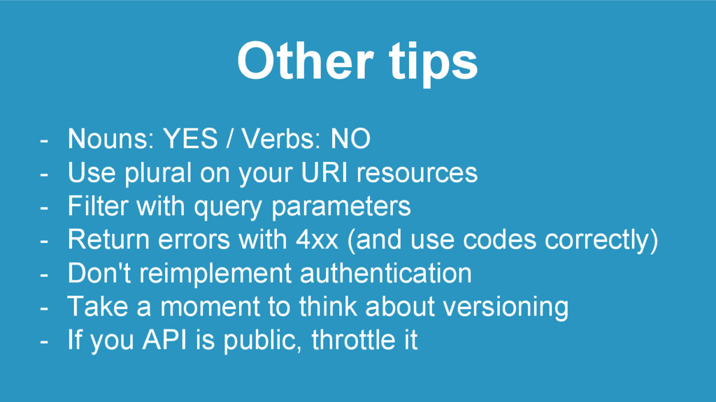 Other tips - Nouns: YES / Verbs: NO - Use plura...