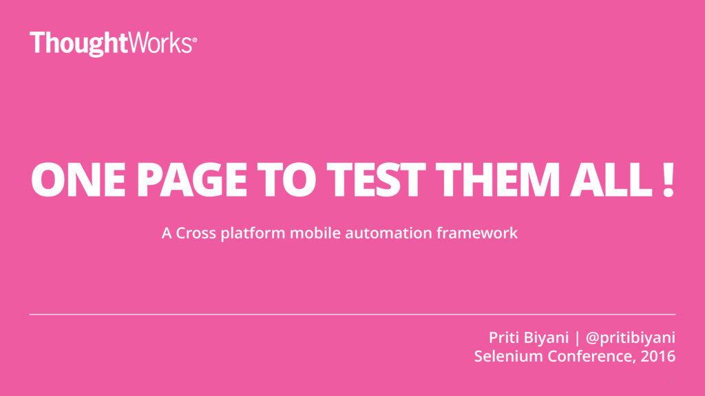 1 ONE PAGE TO TEST THEM ALL ! A Cross platform ...