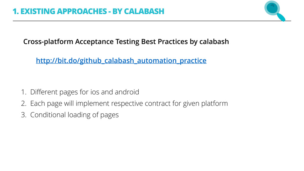 1. EXISTING APPROACHES - BY CALABASH Cross-plat...