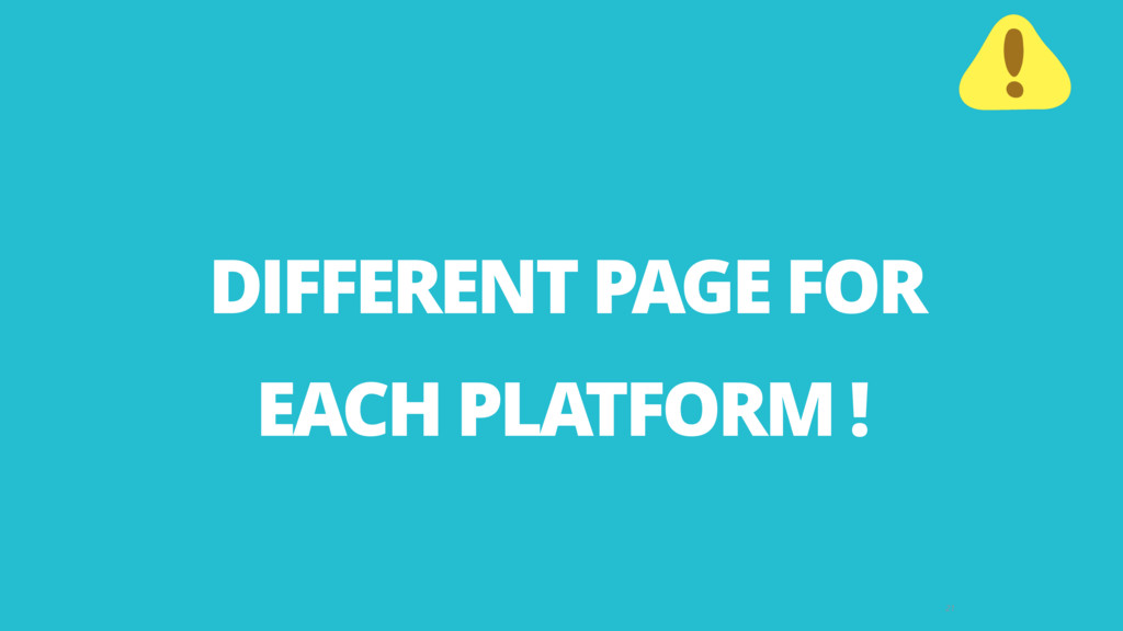 21 DIFFERENT PAGE FOR   EACH PLATFORM !
