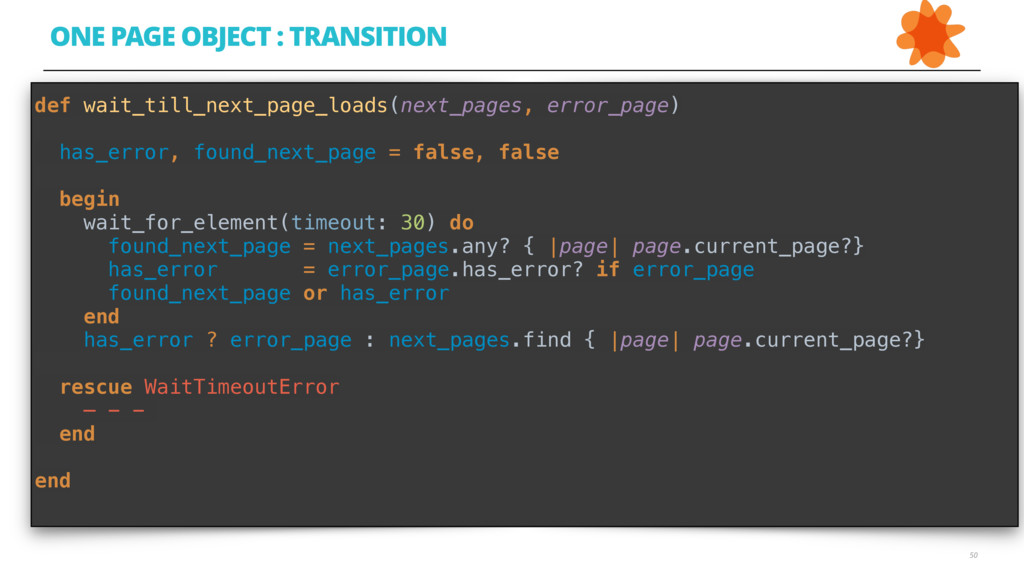 50 ONE PAGE OBJECT : TRANSITION Error def wait_...