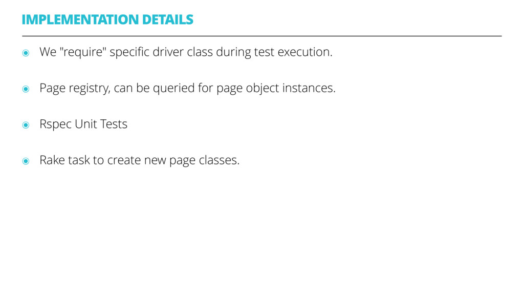"IMPLEMENTATION DETAILS ๏ We ""require"" specific d..."