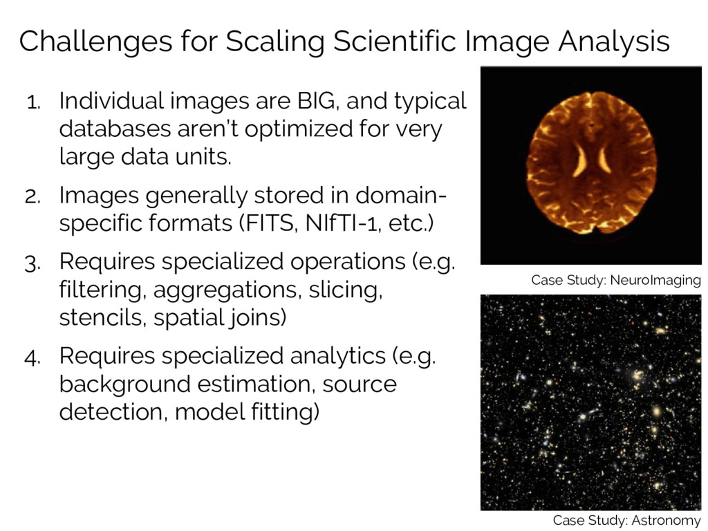 Challenges for Scaling Scientific Image Analysi...