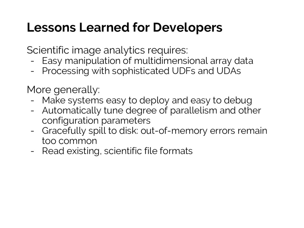 Lessons Learned for Developers Scientific image...
