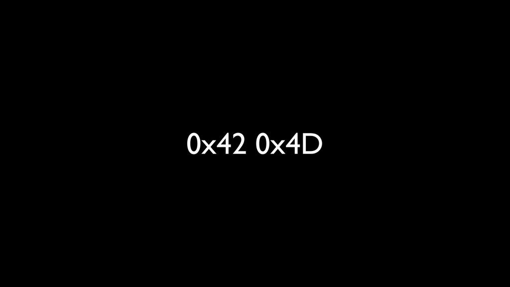 0x42 0x4D