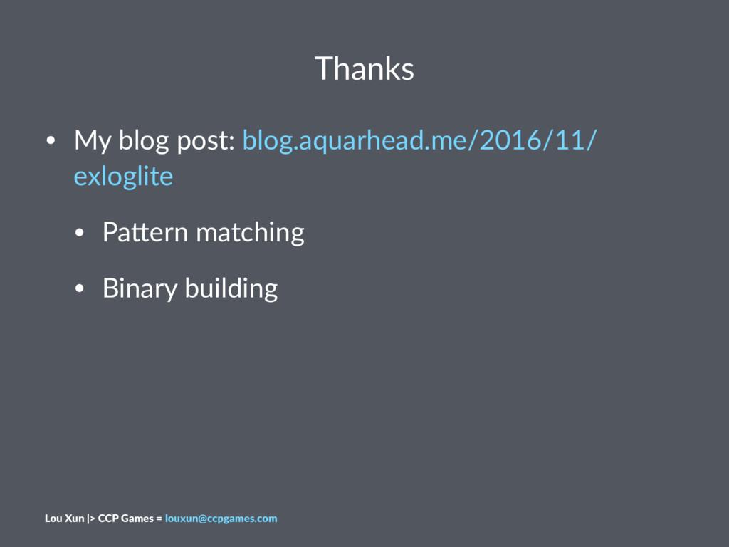 Thanks • My blog post: blog.aquarhead.me/2016/1...