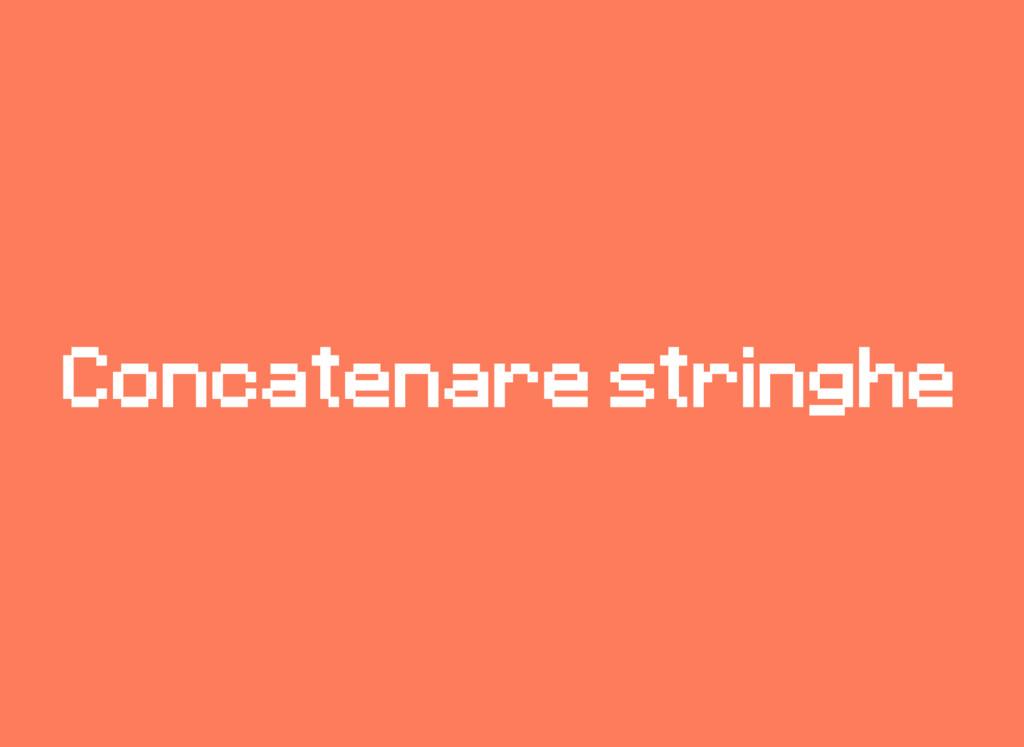 Concatenare stringhe