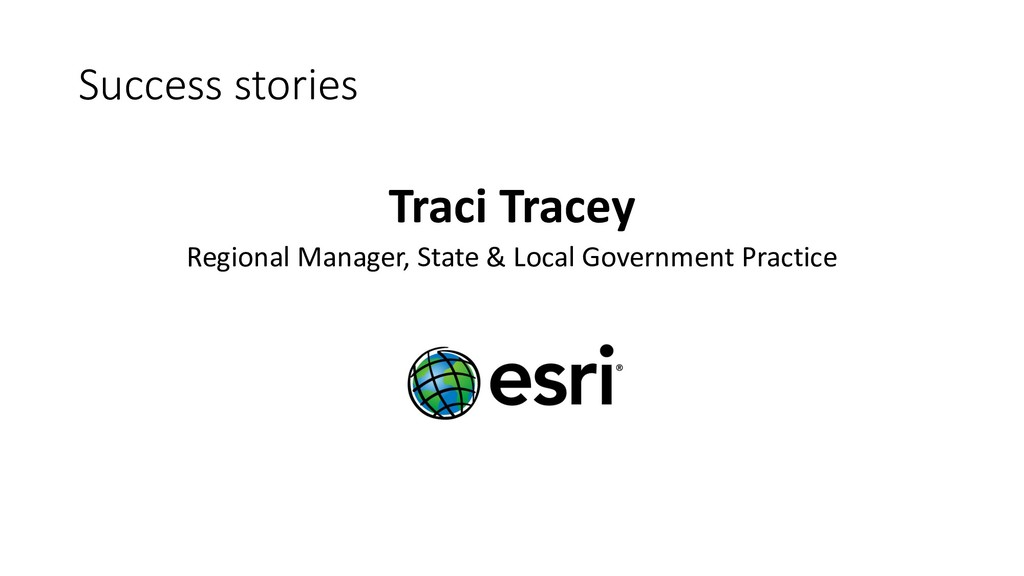 Success stories Traci Tracey Regional Manager, ...