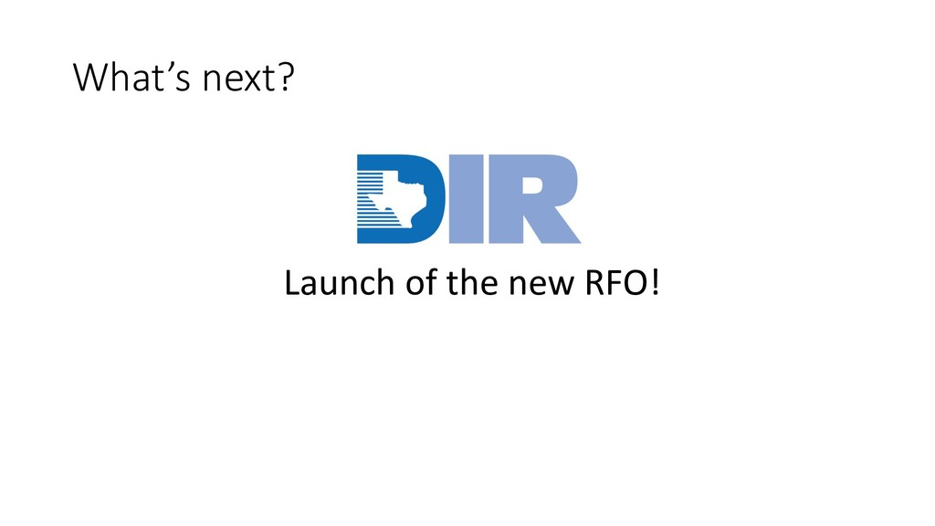 Launch of the new RFO! What's next?