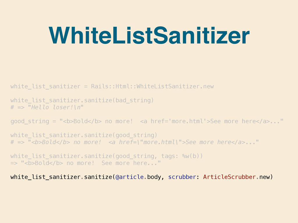 WhiteListSanitizer white_list_sanitizer = Rails...
