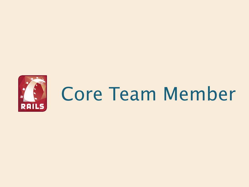 Core Team Member