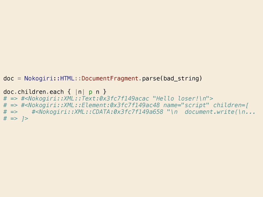 doc = Nokogiri::HTML::DocumentFragment.parse(ba...