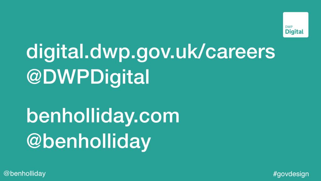 @benholliday #govdesign digital.dwp.gov.uk/care...