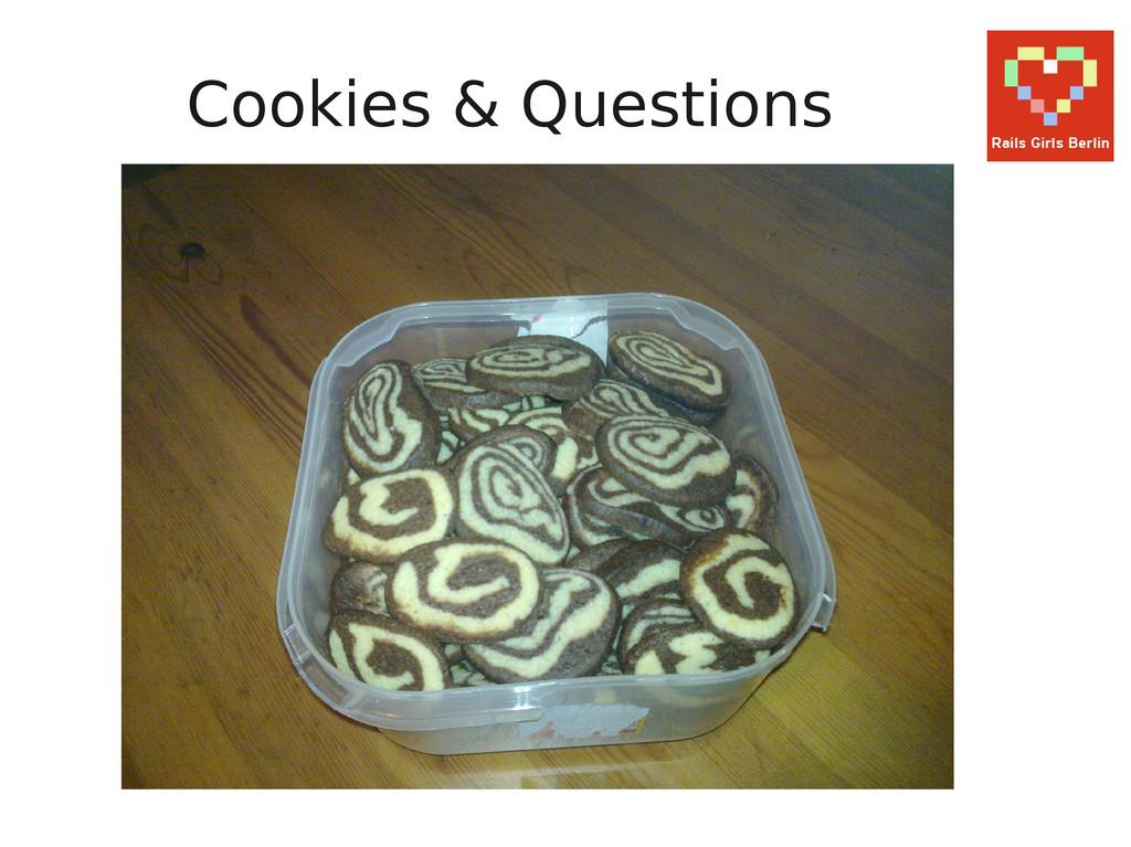 Cookies & Questions