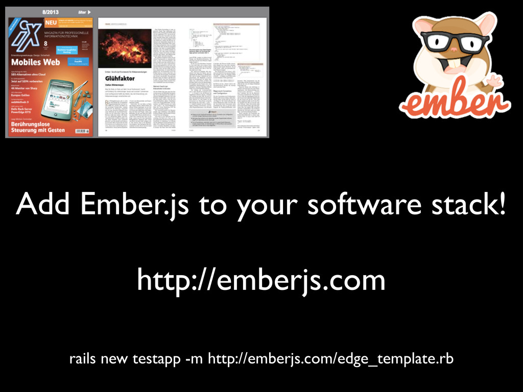 Add Ember.js to your software stack! ! http://...