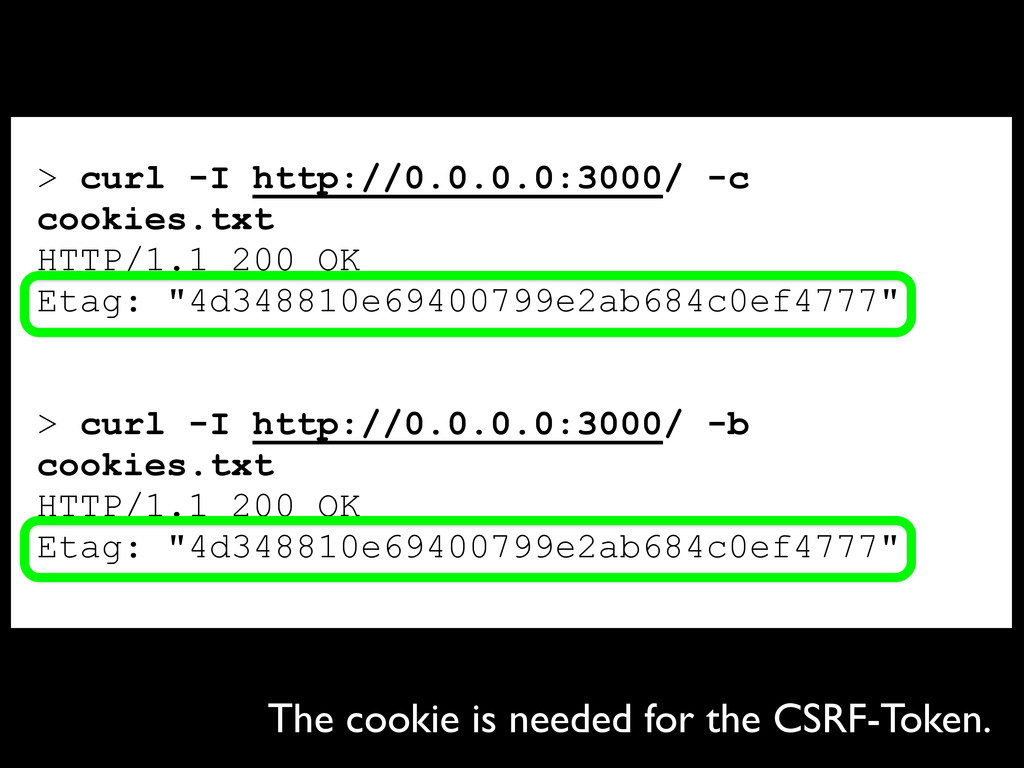 > curl -I http://0.0.0.0:3000/ -c cookies.txt H...