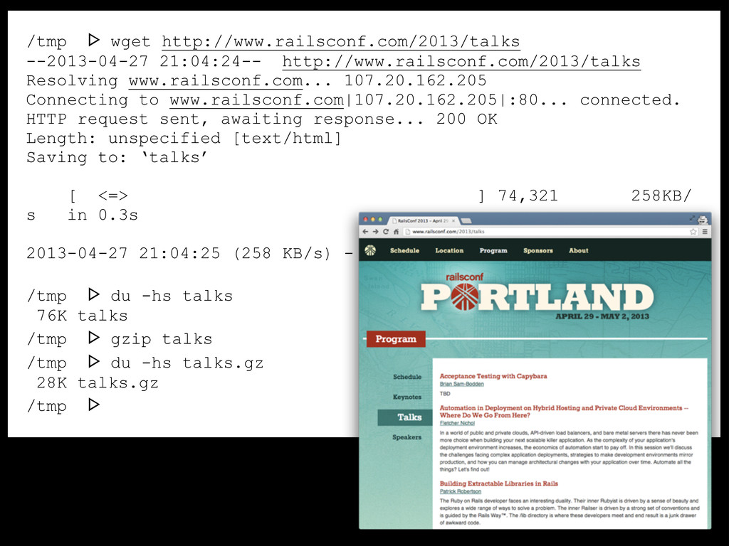 /tmp ᐅ wget http://www.railsconf.com/2013/talks...