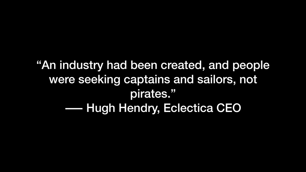 """An industry had been created, and people were ..."