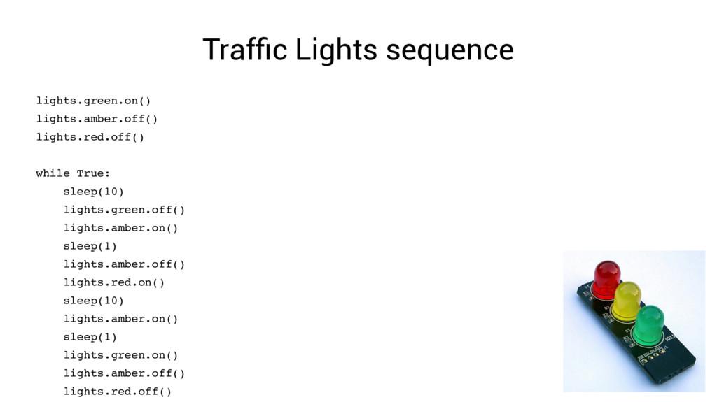 Traffic Lights sequence lights.green.on() light...