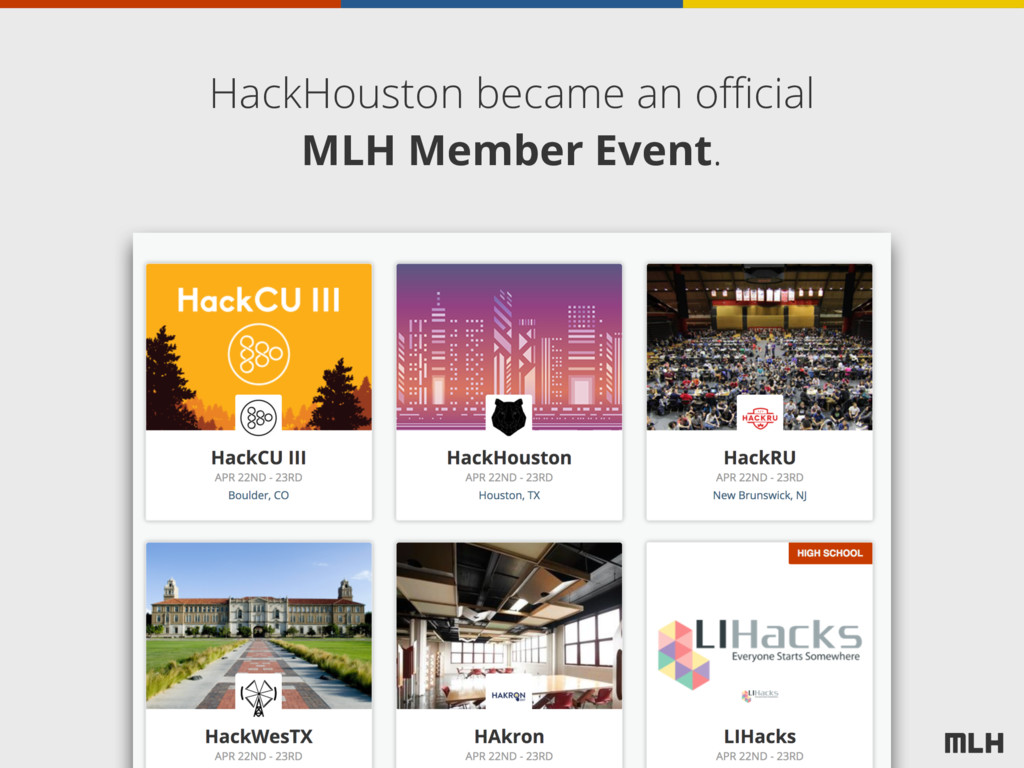 HackHouston became an official MLH Member Event.