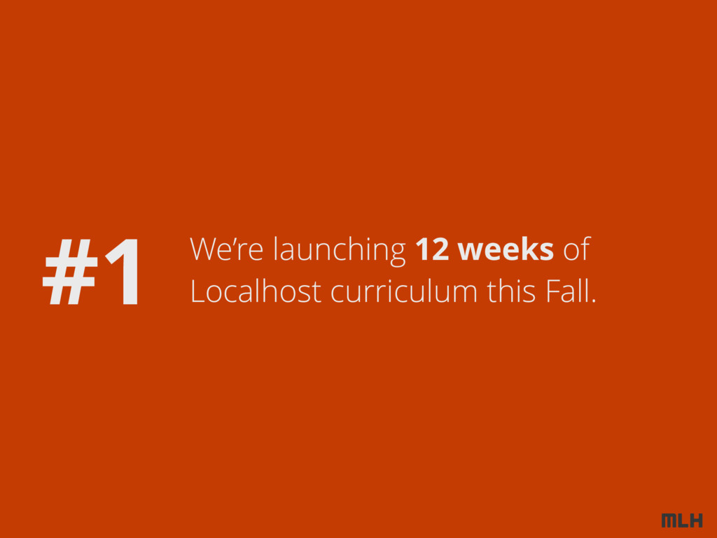 We're launching 12 weeks of Localhost curriculu...