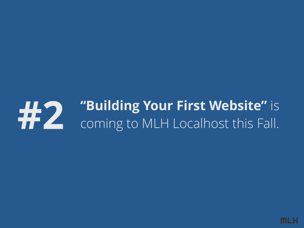 """Building Your First Website"" is coming to MLH ..."