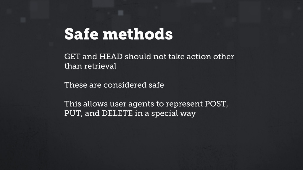 Safe methods GET and HEAD should not take actio...