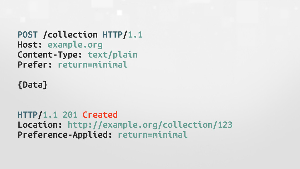 POST /collection HTTP/1.1 Host: example.org Con...
