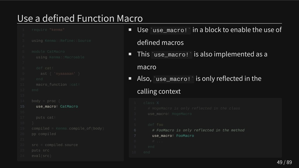 Use a defined Function Macro                 15...