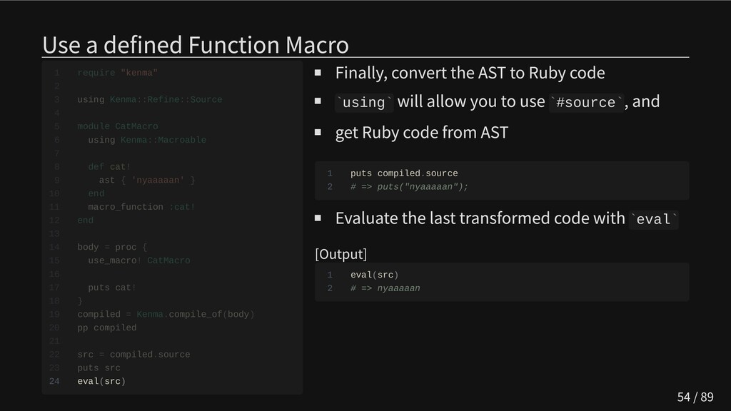 Use a defined Function Macro                   ...