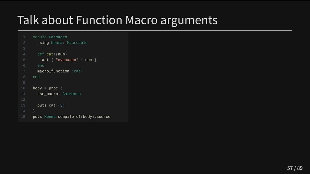 Talk about Function Macro arguments 1 module Ca...