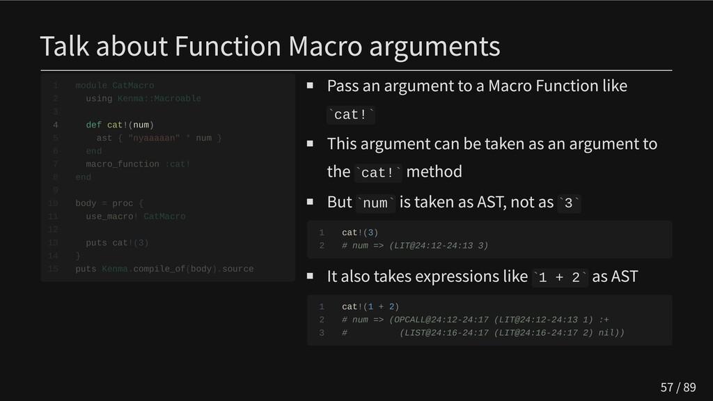 Talk about Function Macro arguments   4 def cat...