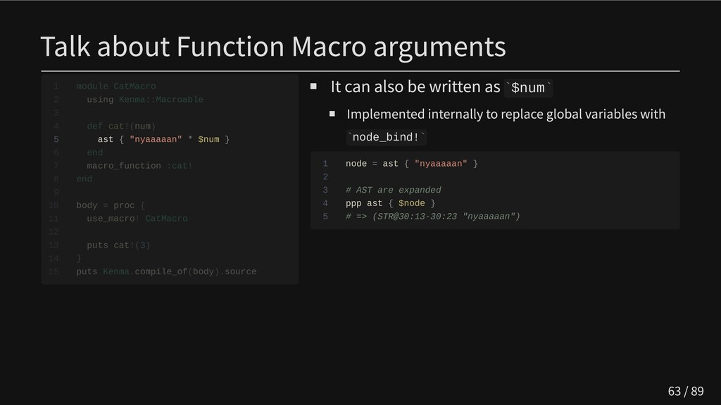 Talk about Function Macro arguments     5 ast {...