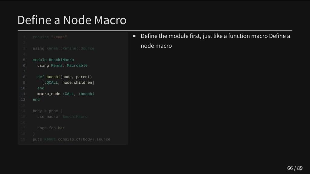 Define a Node Macro   5 module BocchiMacro  6 u...