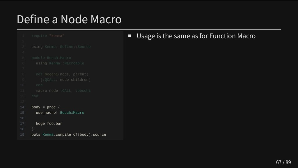 Define a Node Macro                 14 body = p...